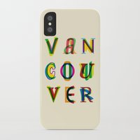 vancouver iPhone & iPod Cases featuring Vancouver by Fimbis
