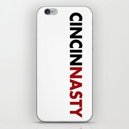 CINCINNASTY iPhone Skin