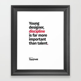 Young Designer — Advice #10 Framed Art Print