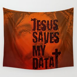 Jesus saves my data Wall Tapestry