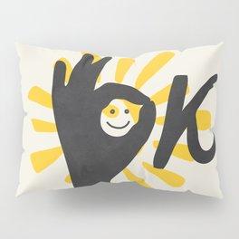 OK Pillow Sham