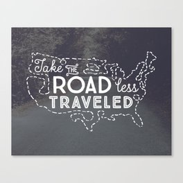 Take the Road Less Traveled Canvas Print