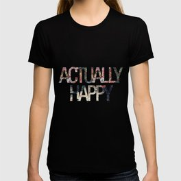 Actually // Happy T-shirt