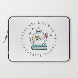 These Are A Mew Of My Favourite Things Laptop Sleeve