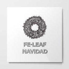 Feleaf Navidad Metal Print