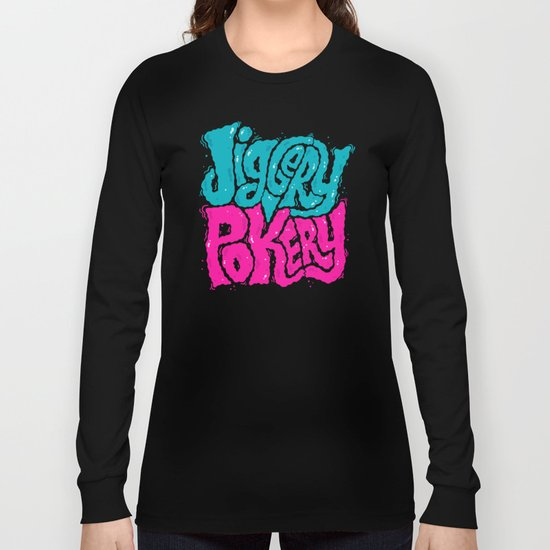 Jiggery-Pokery Long Sleeve T-shirt