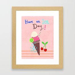 Have a nice day ice cream print Framed Art Print