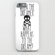 The end of dreams iPhone 6s Slim Case