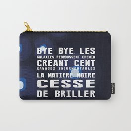 Bye bye Carry-All Pouch