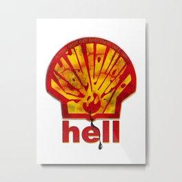 Hell Oil Metal Print