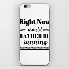 Runner Rather Be Running iPhone Skin