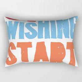 Stop wishing Rectangular Pillow
