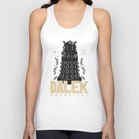 dalek Tank Tops featuring Dalek Unchained by Moysche Designs