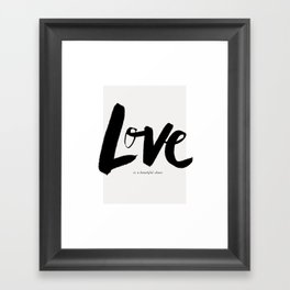 Love is a Beautiful Chaos Framed Art Print