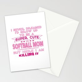 SUPER CUTE A SOFTBALL MOM Stationery Cards