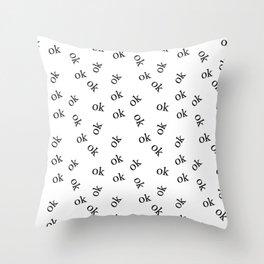Ok Pattern Throw Pillow