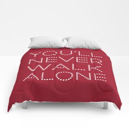 You'll Never Walk Alone Comforters