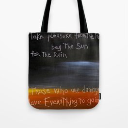 those who are damaged Tote Bag
