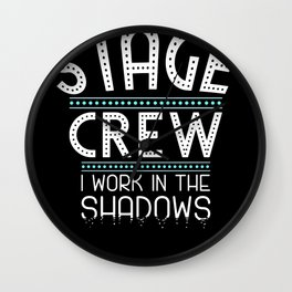 Stage Crew Shirt |Theatre Stage Technician T-shirt, Gift Wall Clock
