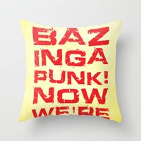 bazinga Throw Pillows featuring Bazinga! by Cloz000