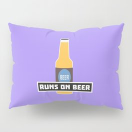 Runs on Beer T-Shirt for all Ages D7ta2 Pillow Sham