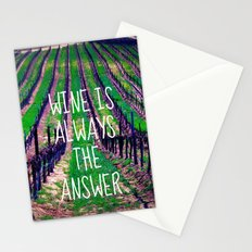 Wine is Always the Answer  Stationery Cards