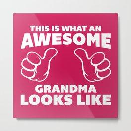 Awesome Grandma Funny Quote Metal Print