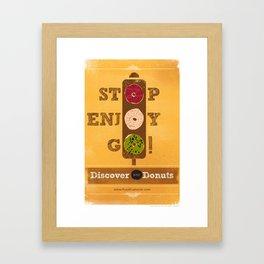 STOP, ENJOY, GO! Framed Art Print
