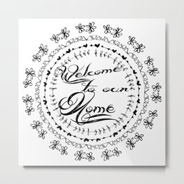 House warming welcome wish calligraphy wall art print Metal Print