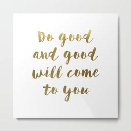 Do Good - GOLD INK Metal Print