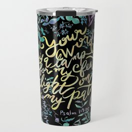 Your Word is a Lamp - Psalm 119:105 Travel Mug