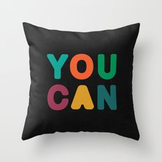 You Can Throw Pillow