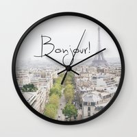 bonjour Wall Clocks featuring Bonjour!  by Diana Nguyen