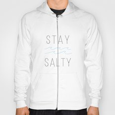 Stay Salty Hoody