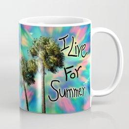 I Live For Summer Coffee Mug