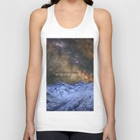 never stop exploring Tank Tops featuring Never stop exploring mountains, space..... by Guido Montañés
