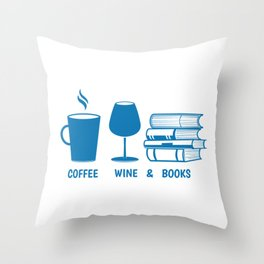 Funny Coffee Wine and Books Lover design Throw Pillow