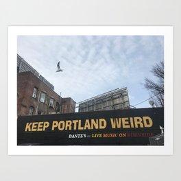 Keep Portland Weird Art Print