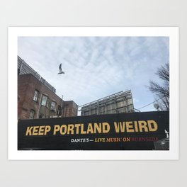 Keep Portland Weird Art Print