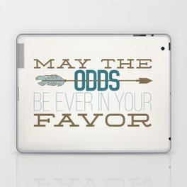 May the Odds Laptop & iPad Skin