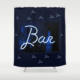 Bar sign blue and neon light Shower Curtain