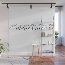 god is greater Wall Mural