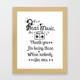 Dear music Framed Art Print
