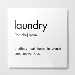 Laundry Definition Sign Metal Print