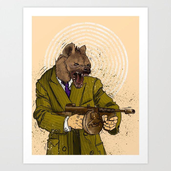 Gangster Hyena Art Print by ichorteeth   Society6