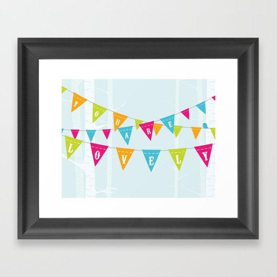 You Are Lovely Framed Art Print