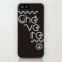 ¡Chévere! iPhone Case