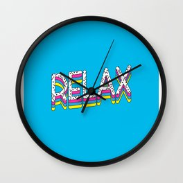 Relax Quote Wall Clock