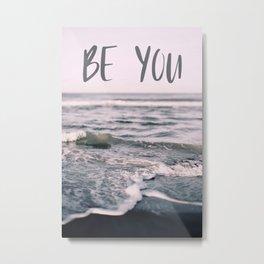 Be You (Waves) Metal Print