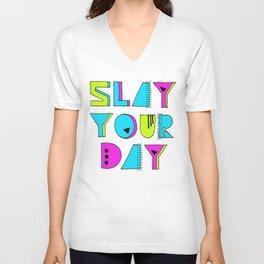 Slay Your Day Unisex V-Neck